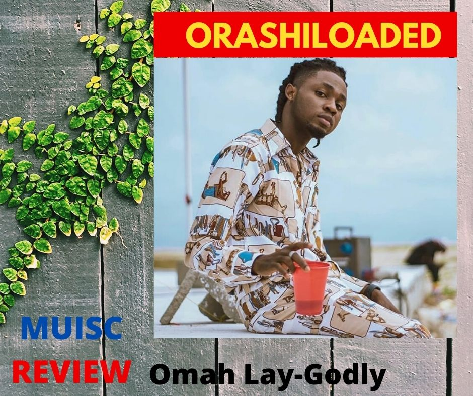 Review Omah-Lay-Godly