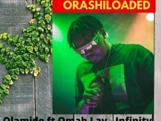 Olamide ft Omah Lay - Infinity